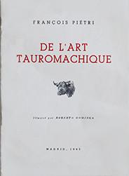 """""""De l'Art Tauromachique"""""""