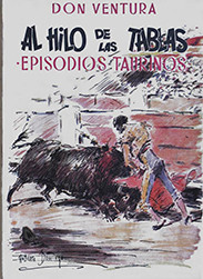 """""""Al hilo de las Tablas- Episodios Taurinos"""""""
