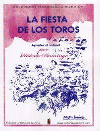 """""""La Fiesta de los Toros"""""""