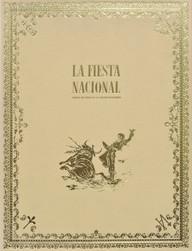 """La Fiesta Nacional. Libro de Oro de la Tauromaquia"""