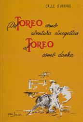 """Del Toreo como aventura cinegetica al Toreo como danza"""