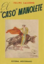 """""""El Caso Manolete"""""""