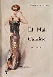 """""""El Mal Camino"""""""