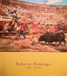 """""""Roberto Domingo (1883-1956)"""""""