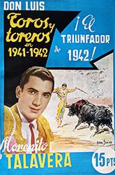 """""""Toros y toreros en 1941-1942"""""""