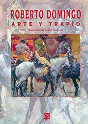 """""""Roberto Domingo - Arte y Trapío"""""""