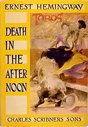 """Death in the Afternoon"""