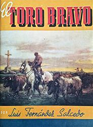 """""""El Toro Bravo"""""""