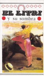 """""""El Litri y Su Sombra"""""""