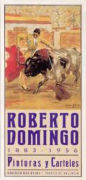 """""""Roberto Domingo 1883-1956 Pinturas y Carteles"""""""